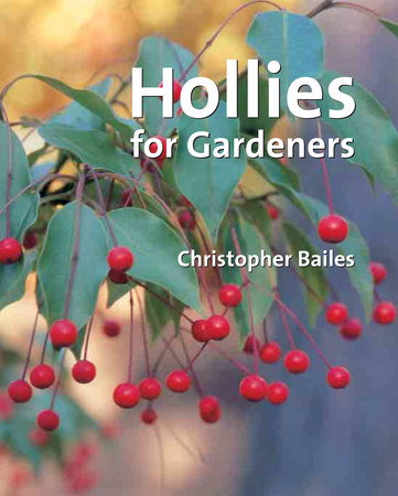 Book Cover for: Hollies for Gardeners