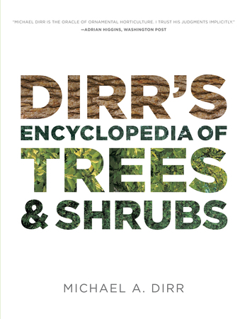 Book Cover for: Dirr's Encyclopedia of Trees and Shrubs
