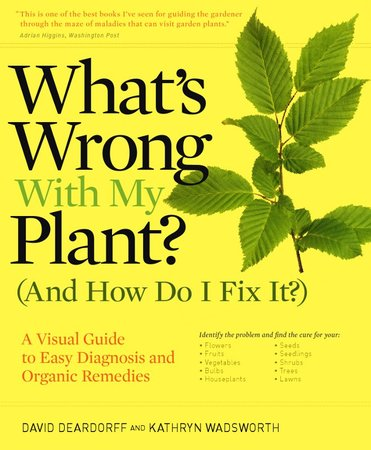 Book Cover for: What's Wrong With My Plant? (And How Do I Fix It?)