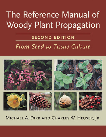 Book Cover for: The Reference Manual of Woody Plant Propagation