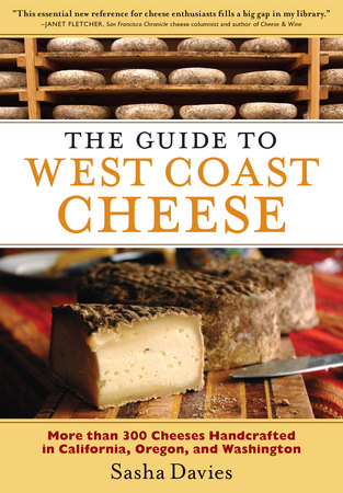 Book Cover for: The Guide to West Coast Cheese