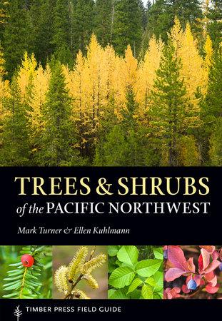 Book Cover for: Trees and Shrubs of the Pacific Northwest