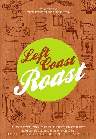 Book Cover for: Left Coast Roast