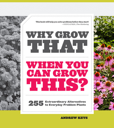 Book Cover for: Why Grow That When You Can Grow This?