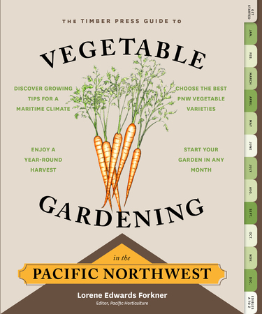 Book Cover for: The Timber Press Guide to Vegetable Gardening in the Pacific Northwest