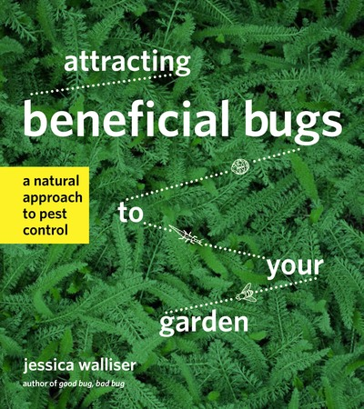 Book Cover for: Attracting Beneficial Bugs to Your Garden