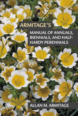 Book Cover for: Armitage's Manual of Annuals, Biennials, and Half-Hardy Perennials
