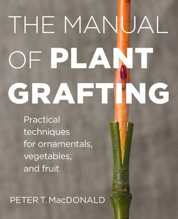 Book Cover for: The Manual of Plant Grafting