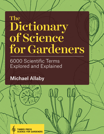 Book Cover for: The Dictionary of Science for Gardeners