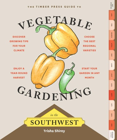 Book Cover for: Timber Press Guide to Vegetable Gardening in the Southwest