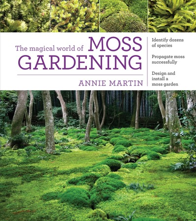 Book Cover for: The Magical World of Moss Gardening