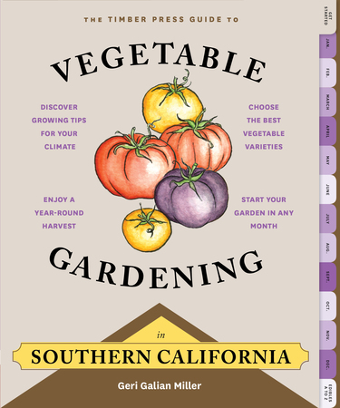 Book Cover for: The Timber Press Guide to Vegetable Gardening in Southern California