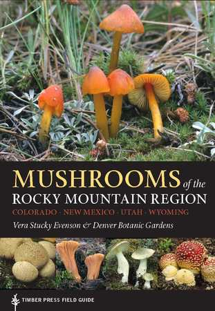 Book Cover for: Mushrooms of the Rocky Mountain Region