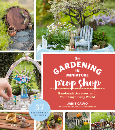 Book Cover for: The Gardening in Miniature Prop Shop