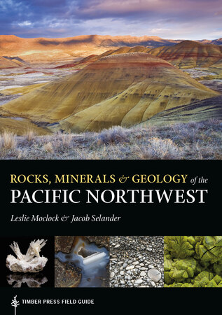 Book Cover for: Rocks, Minerals, and Geology of the Pacific Northwest