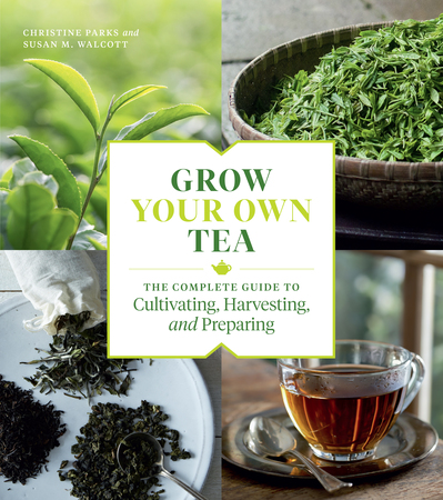 Book Cover for: Grow Your Own Tea