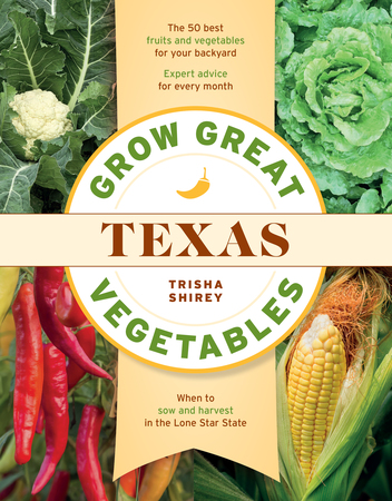 Book Cover for: Grow Great Vegetables in Texas