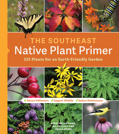 Book Cover for: The Southeast Native Plant Primer