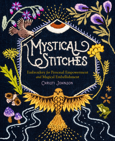 Mystical Stitches Embroidery for Personal Empowerment and Magical Embellishment