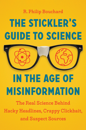 Book Cover for: The Stickler's Guide to Science in the Age of Misinformation