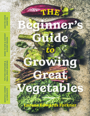 Book Cover for: The Beginner's Guide to Growing Great Vegetables