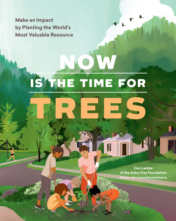 Book Cover for: Now Is the Time for Trees
