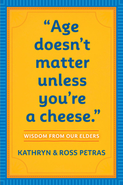 """Age Doesn't Matter Unless You're a Cheese"" - cover"
