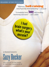 I Had Brain Surgery, What's Your Excuse? - cover