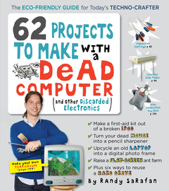 62 Projects to Make with a Dead Computer - cover