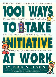 1001 Ways to Take Initiative at Work - cover