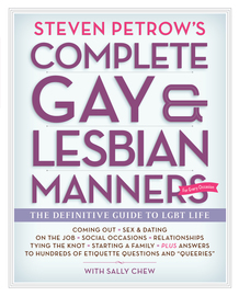 Steven Petrow's Complete Gay & Lesbian Manners - cover