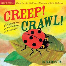 Indestructibles Creep! Crawl! - cover