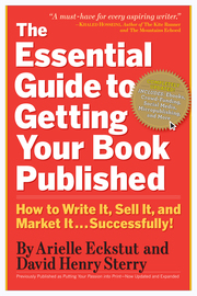 The Essential Guide to Getting Your Book Published - cover