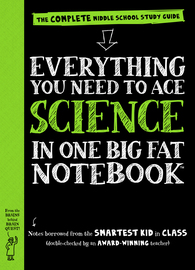Everything You Need to Ace Science in One Big Fat Notebook - cover