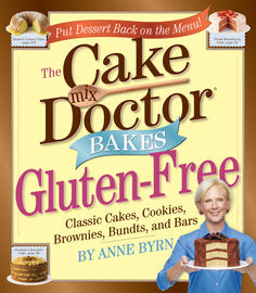 The Cake Mix Doctor Bakes Gluten-Free - cover