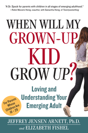 When Will My Grown-Up Kid Grow Up? - cover