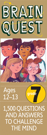Brain Quest Grade 7, revised 4th edition - cover