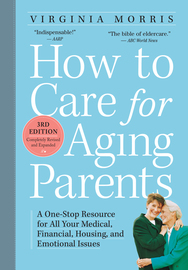 How to Care for Aging Parents, 3rd Edition - cover