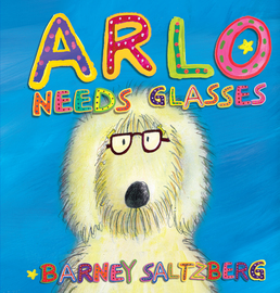 Arlo Needs Glasses - cover