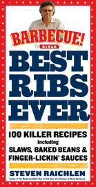 Best Ribs Ever: A Barbecue Bible Cookbook - cover