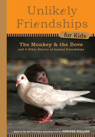 Unlikely Friendships for Kids: The Monkey & the Dove - cover