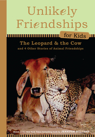 Unlikely Friendships for Kids: The Leopard & the Cow - cover