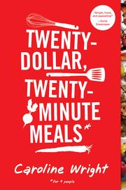 Twenty-Dollar, Twenty-Minute Meals* - cover