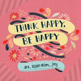 Think Happy, Be Happy - cover