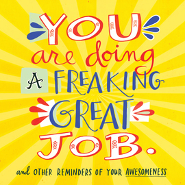 You Are Doing a Freaking Great Job. - cover