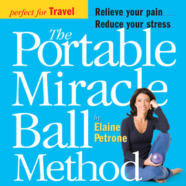 The Portable Miracle Ball Method - cover