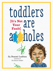 Toddlers Are A**holes - cover