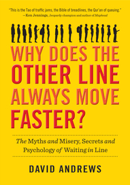 Why Does the Other Line Always Move Faster? - cover