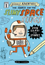 Doodle Adventures: The Search for the Slimy Space Slugs! - cover