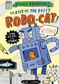 Doodle Adventures: The Rise of the Rusty Robo-Cat! - cover